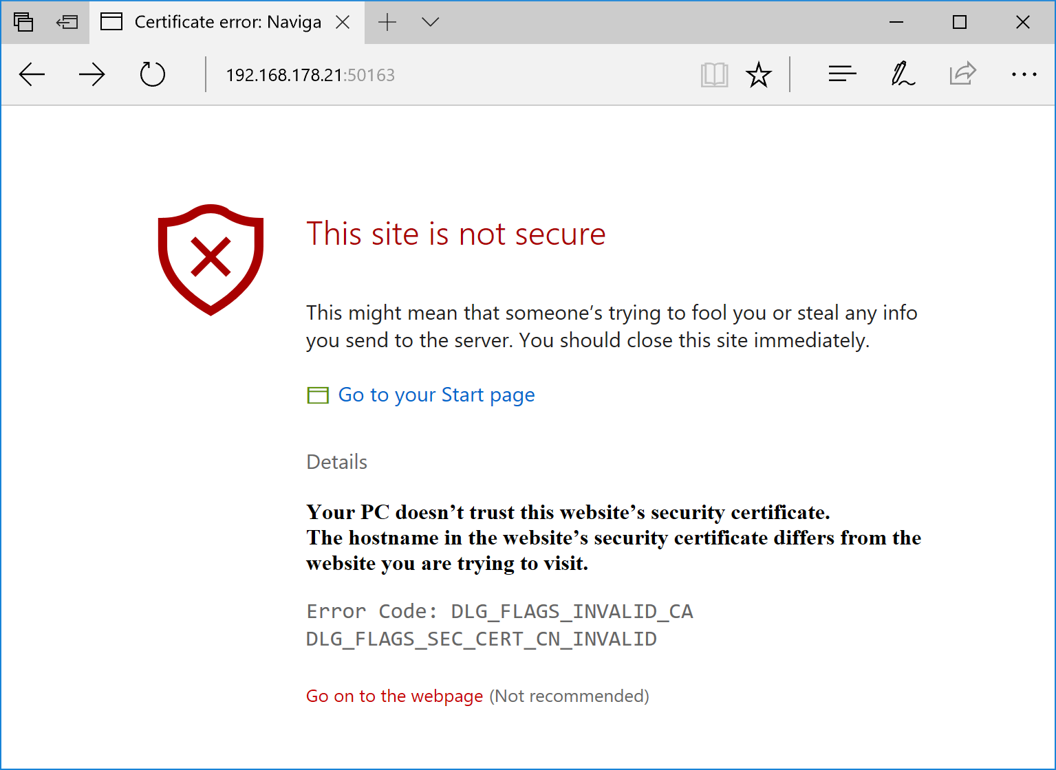 The self-signed SSL certificate is not valid in the browser.